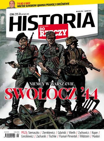 """Okładka miesięcznika """"Historia Do Rzeczy"""" nr 8/2014 (18)"""