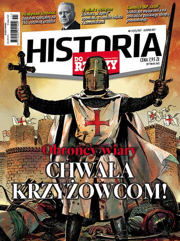 """Okładka miesięcznika """"Historia Do Rzeczy"""" nr 11/2017 (57)"""