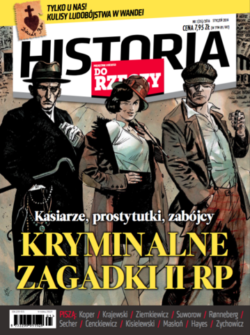 """Okładka miesięcznika """"Historia Do Rzeczy"""" nr 1/2016 (35)"""